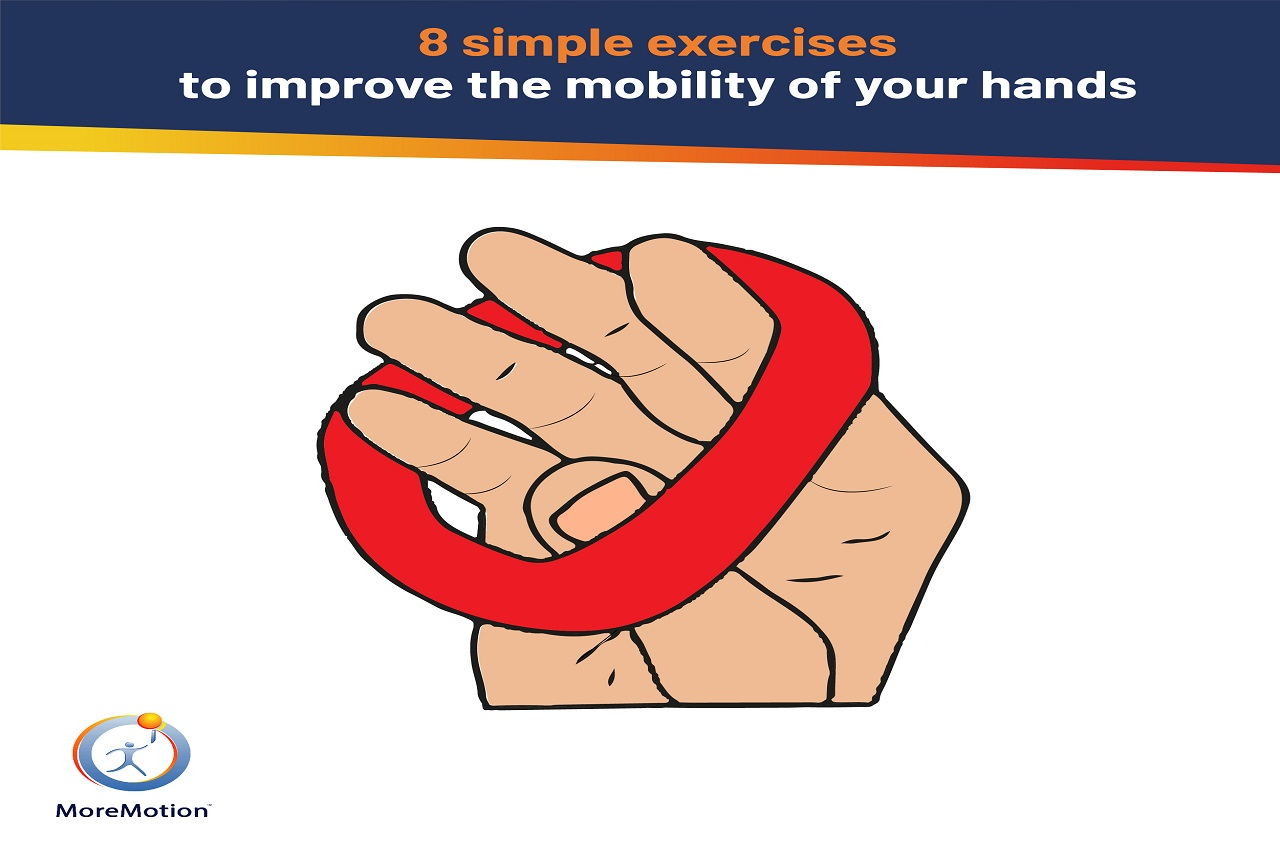 Exercises to improve the mobility of your hands