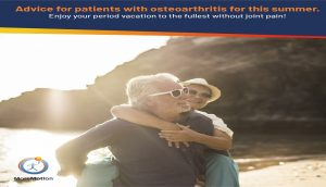 Tips for patients with osteoarthritis for this summer